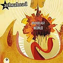 ZEBRAHEAD / Broadcast To The World