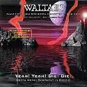 WALTARI / Yeah! Yeah! Die! Die!