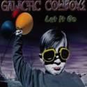 GALACTIC COWBOYS / Let It Go