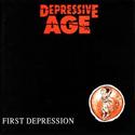 DEPRESSIVE AGE / First Depression