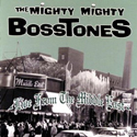 MIGHTY MIGHTY BOSSTONES / Live From The Middle East