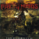 PRETTY MAIDS / Pandemonium