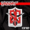 SHOOTYZ GROOVE / One