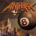 ANTHRAX / Volume 8 – The Threat Is Real