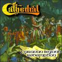 CATHEDRAL / Caravan Beyond Redemption