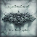 CATHEDRAL / The Last Spire