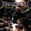 MEGADETH / Hidden Treasures
