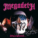 MEGADETH / Killing Is My Business…And Business Is Good!