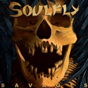 SOULFLY / Savages